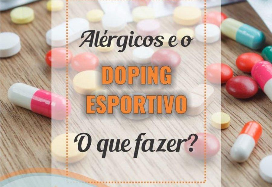 ALÉRGICOS E O DOPING ESPORTIVO – O QUE FAZER?