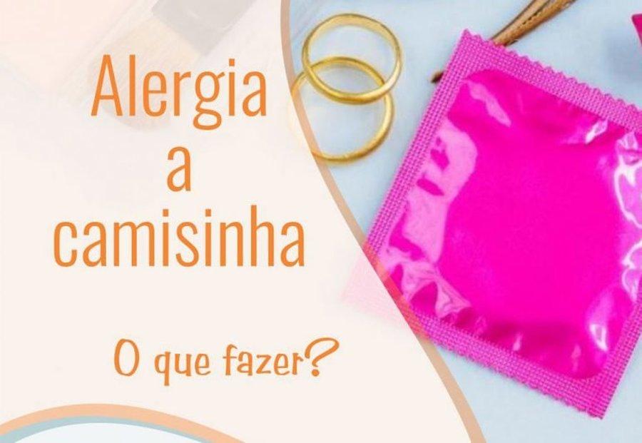 TIPOS DE ALERGIA À CAMISINHA
