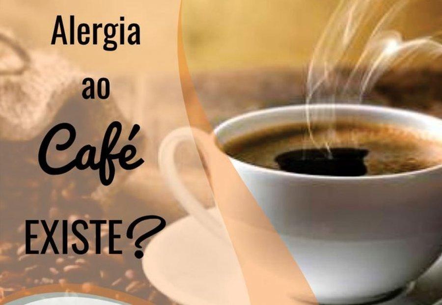 ALERGIA AO CAFÉ – EXISTE MESMO?