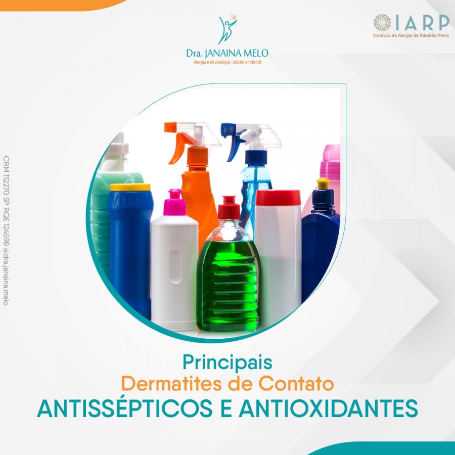 Principais Dermatites de Contato - Antissépticos e Antioxidantes