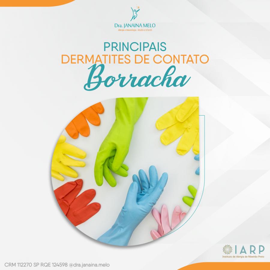 Principais Dermatites de Contato - Borracha