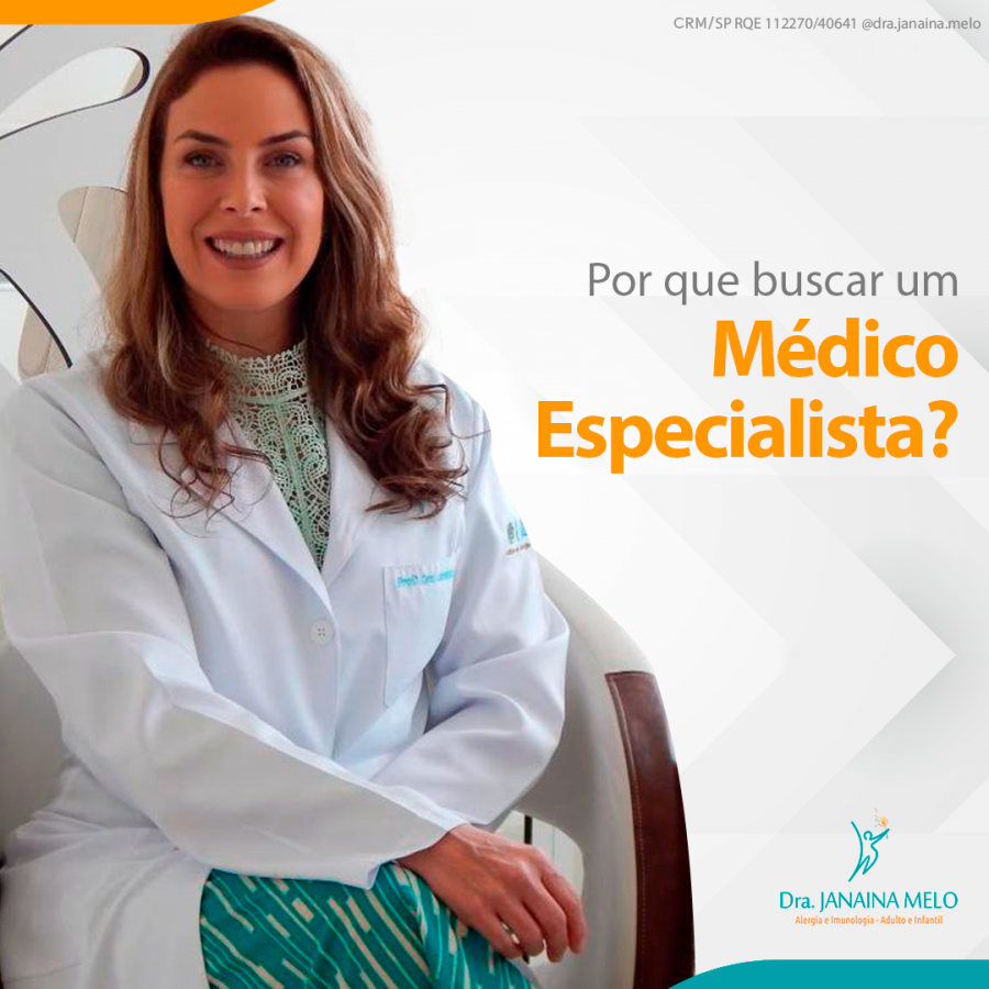 Por que buscar um Médico Especialista?