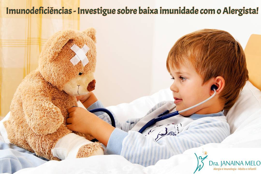 Imunodeficiências - Investigue sobre baixa imunidade!