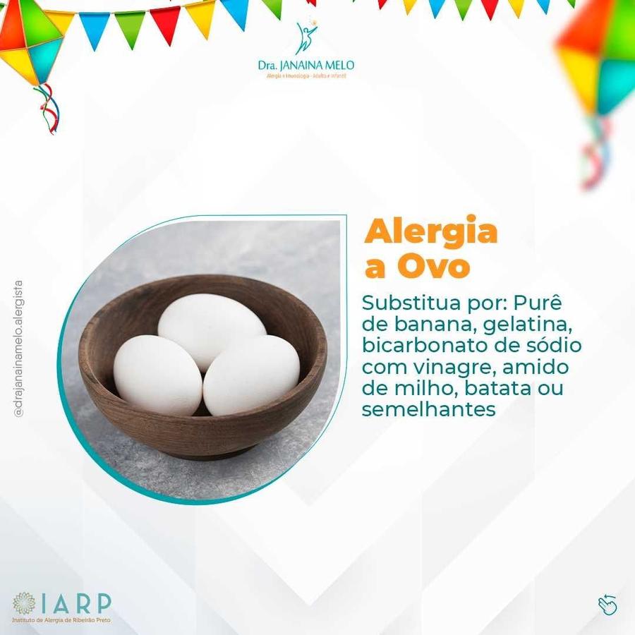 São João sem Alergia Alimentar - Alergia a Ovo